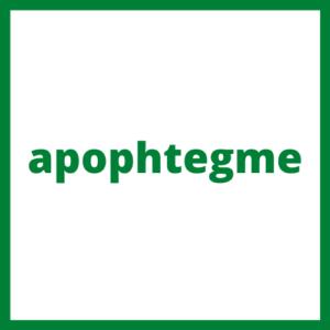apophtegme
